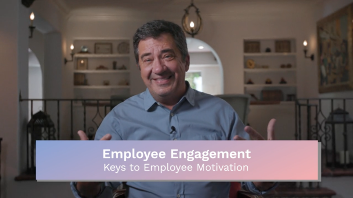 Employee Engagement: Keys to Employee Motivation