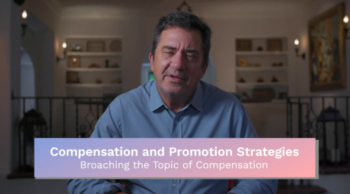 Compensation & Promotion: Broaching the Topic of Compensation
