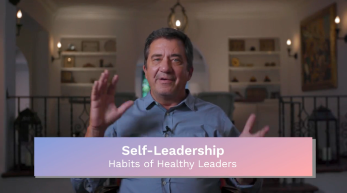 Self-Leadership: Habits of Healthy Leaders