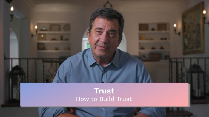 Trust: How to Build Trust