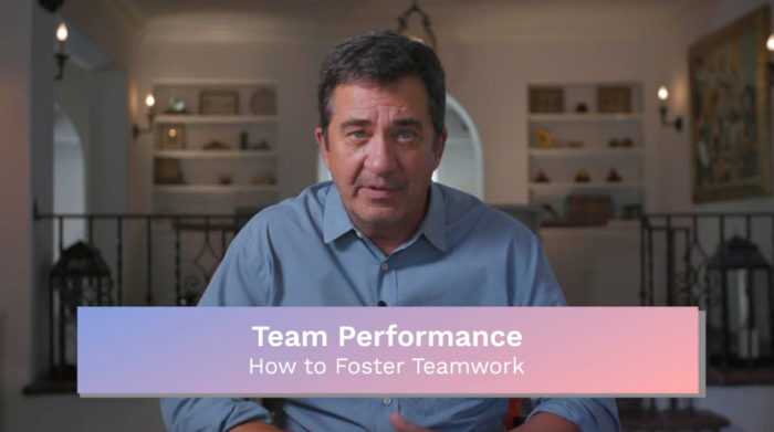 Team Performance: How to Foster Teamwork