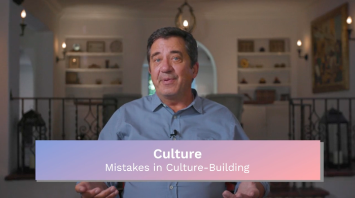 Culture: Mistakes in Culture-Building