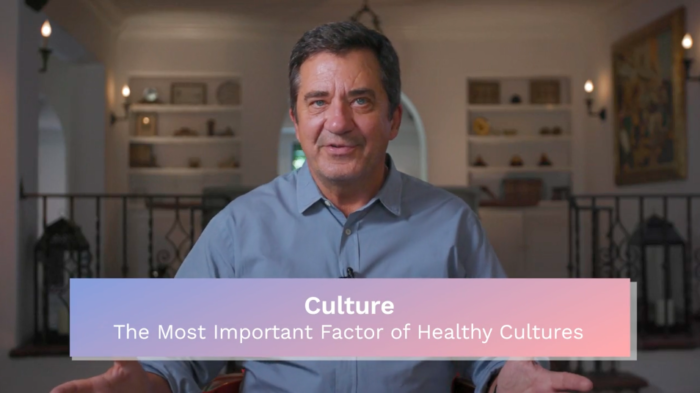 Culture: The Most Important Factor of Healthy Cultures